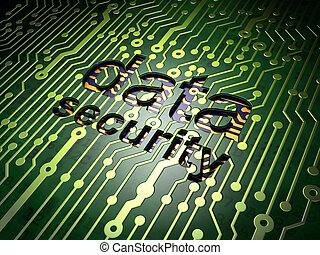 Safety concept: circuit board with word Data Security