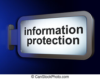 Safety concept: Information Protection on billboard background