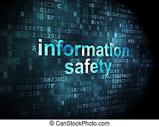 Safety concept: Information Safety on digital background