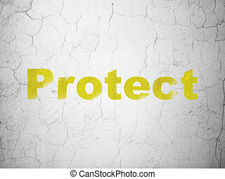 Safety concept: Protect on wall background