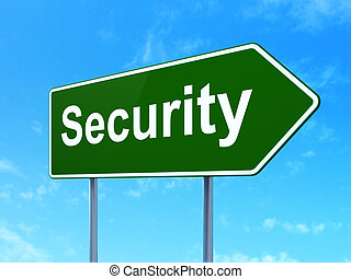 Safety concept: Security on road sign background