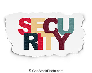 Safety concept: Security on Torn Paper background