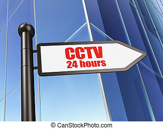 Safety concept: sign CCTV 24 hours on Building background