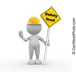 "Safety first - 3d people - man, person with a ""safety first..."