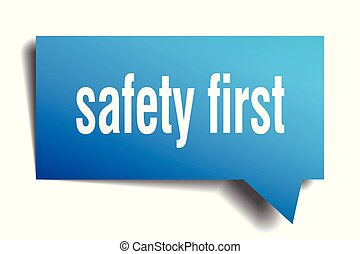 safety first blue 3d speech bubble