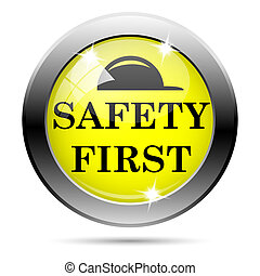 Safety first icon - Metallic round glossy icon with black...