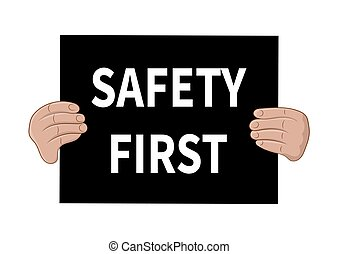 Safety first sign. Vector illustration.