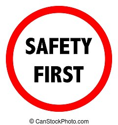 Safety first sign. Vector