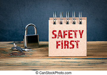 Safety First. Workplace, home, social media and child safety concept