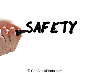 """Closeup of a hand writing a """"safety"""" message with a marker, isolated on a white background."""