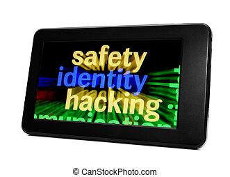 Safety identity hacking