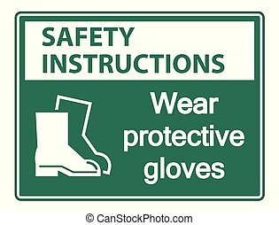 Safety instructions Wear protective footwear sign on transparent background