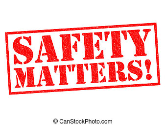 SAFETY MATTERS! red Rubber Stamp over a white background.