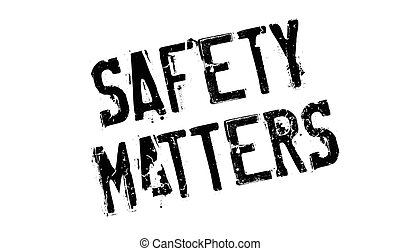 Safety Matters rubber stamp
