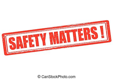 Safety matters - Rubber stamp with text safety matters...