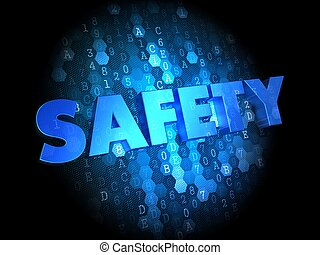 Safety on Dark Digital Background.
