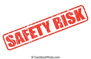 SAFETY RISK red stamp text