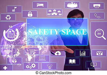 SAFETY SPACE  concept  presented by  businessman touching on  virtual  screen ,image element furnished by NASA