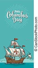 Sailing ship floating on the sea waves. Caravel Santa Maria.