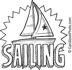 Sailing sketch - Doodle style sailboat, regatta, or sailing...
