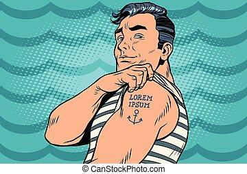 Sailor with Lorem ipsum tattoo on hand. Pop art retro comic...
