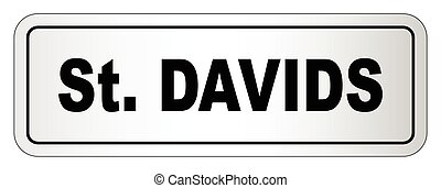 Saint Davids City Nameplate - The city of Saint Davids...