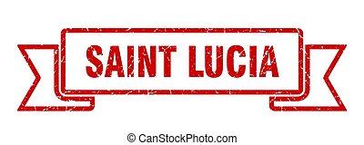 Saint Lucia ribbon. Red Saint Lucia grunge band sign