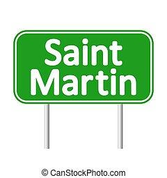 Saint-Martin road sign.