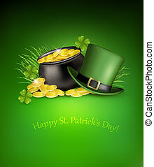 Saint Patrick's Day background with clover leaves, green hat and gold coins in a cauldron. Vector illustration.