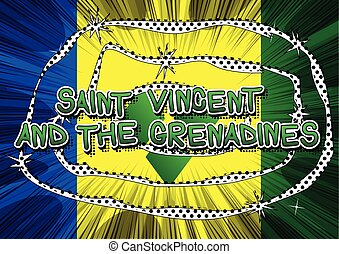 Saint Vincent and the Grenadines - Comic book style text on...