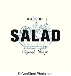 Salad food logo original design, retro emblem for food shop, cafe, restaurant, cooking business, brand identity vector Illustration on a white background