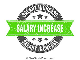 salary increase round stamp with ribbon. label sign - salary...