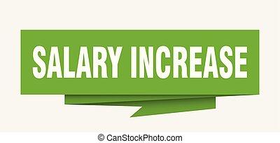 salary increase sign. salary increase paper origami speech...