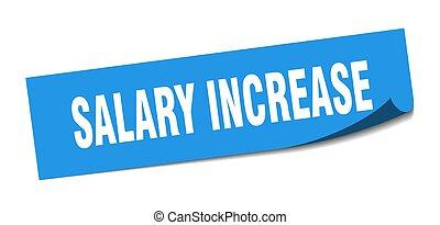 salary increase sticker. salary increase square sign. salary...