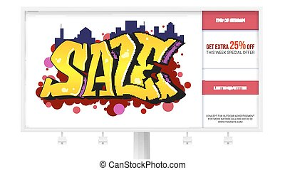 Sale, ad banner on the billboard. Graffiti style, urban art text. Template for marketing and sale events. Advertising about discounts. Stylish offer for your design of poster. 3D illustration