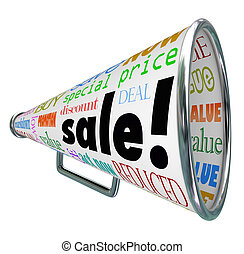 The word Sale on a bullhorn or megaphone to advertise a special clearance event or savings discount on merchandise at a store