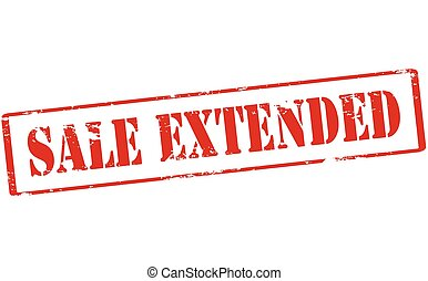 Sale extended - Rubber stamp with text sale extended inside,...