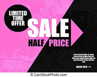 Sale half price banner in black pink color. Limited time ...