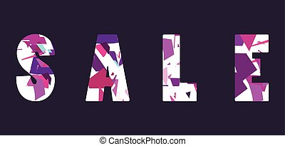 Sale. Letters with geometric shapes. Elements of the style of glitch. Vector illustration
