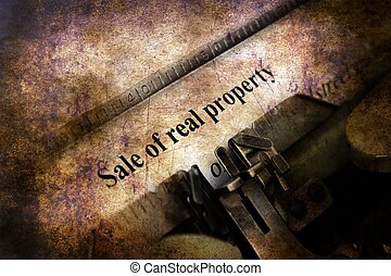 Sale of real property form grunge concept