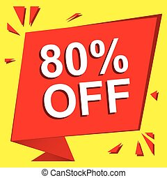 Sale poster with 80 PERCENT OFF text. Advertising vector banner