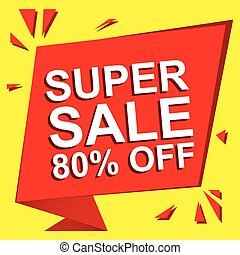 Sale poster with SUPER SALE 80 PERCENT OFF text. Advertising vector banner