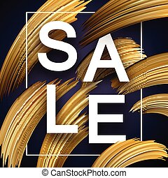 Sale promo poster with abstract golden brush strokes. - Sale...