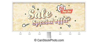 Sale special offer. Billboard with vintage card in pop art style with comic cartoon bubble. Get up discount go to shop now. Retro poster 60s with grunge texture. Vector 3d illustration.