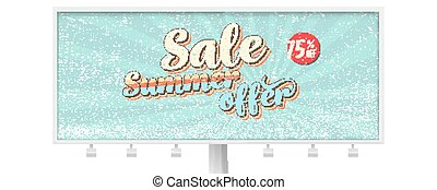 Sale, summer offer. Billboard with banner in vintage Pop art style. Reduction of prices, Get up to 75 percent discount. Vector template. Retro grunge pattern, scuffs texture, old school style.