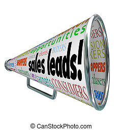 Sales Leads and other words like contacts, targets, consumers, shoppers, buyers, purchasers, users and decision makers on a bullhorn or megaphone
