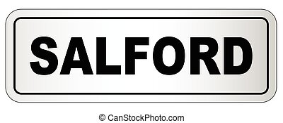 Salford City Nameplate - The city of Salford nameplate on a...