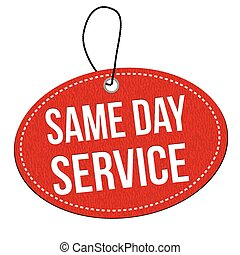 Same day service label or price tag
