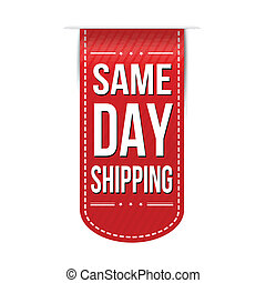 Same day shipping banner design over a white background,...