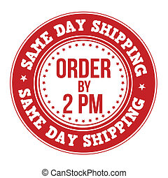 Same day shipping label or stamp on white, vector...